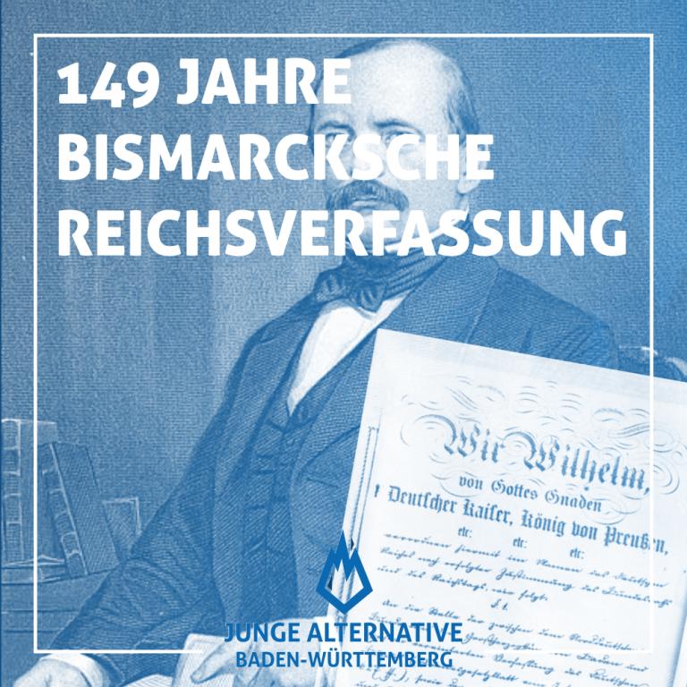 149 Jahre Bismarcksche Reichsverfassung