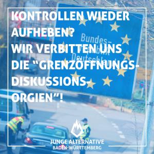 """JA BW verbittet sich """"Grenzöffnungsorgien"""""""